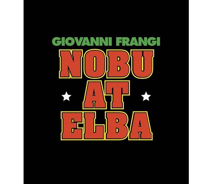 Nobu at Elba